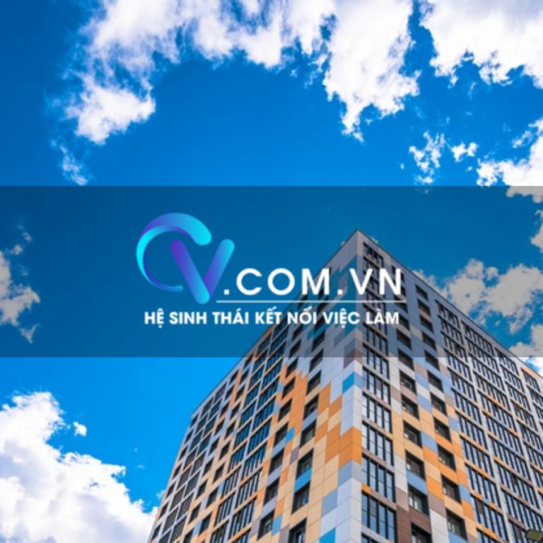 Cv.com.vn hệ sinh thái kết nối việc làm
