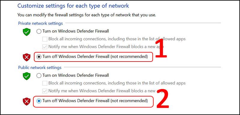 Trong phần Priavte network settings, chọn Turn off Windows Defender Firewall (not recommended) > Trong phần Public network settings, chọn Turn off Windows Defender Firewall (not recommended) > Chọn OK.